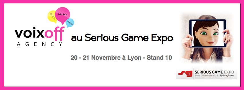 Voix Off Agency au Serious Game Expo