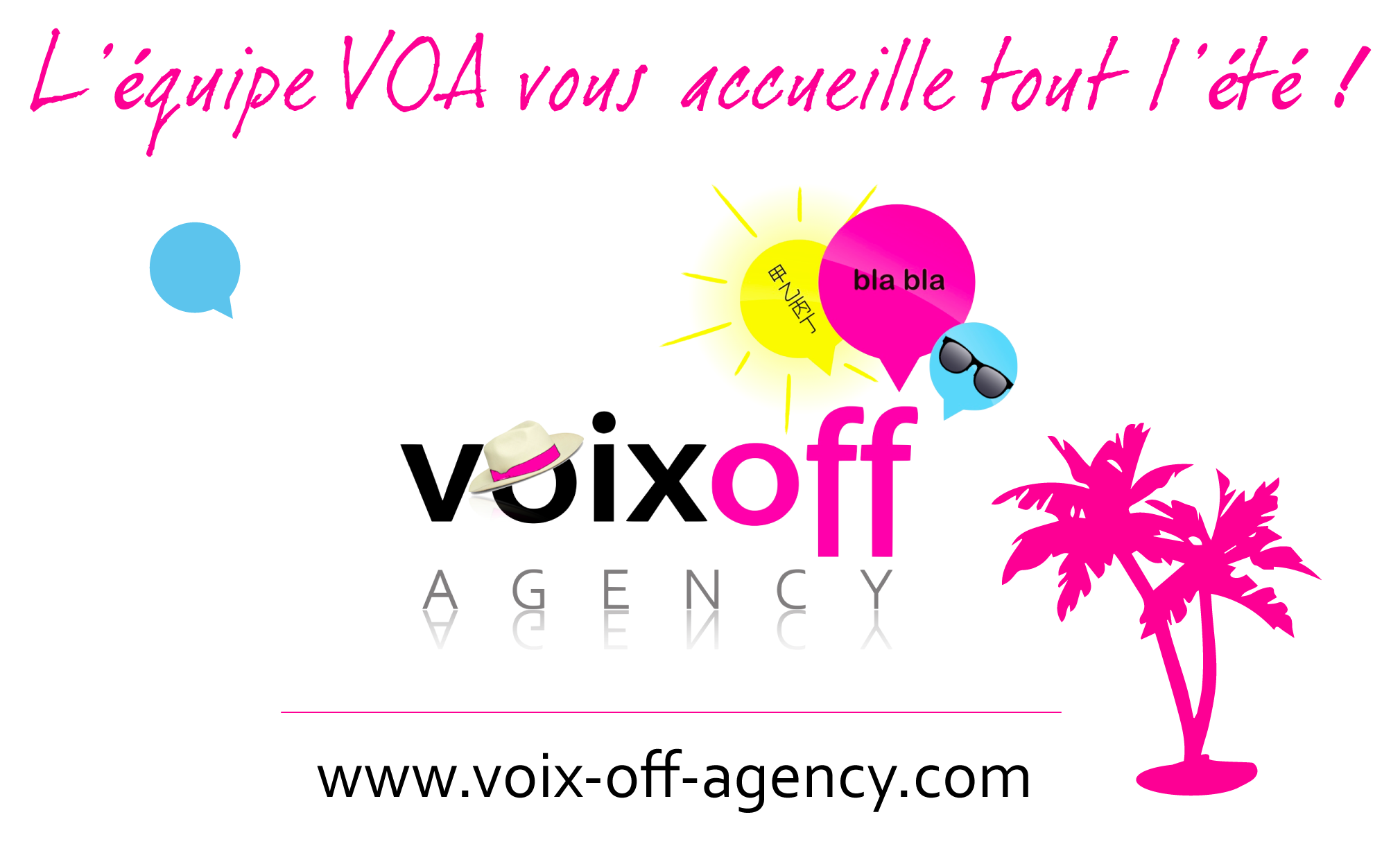 Studios VOA - Voix Off Agency ouverture été 2014